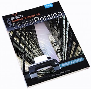 New Epson Complete Guide to Digital Printing [Book Review]