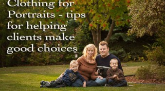 Clothing for Portraits – How to Tell your Subjects What to Wear