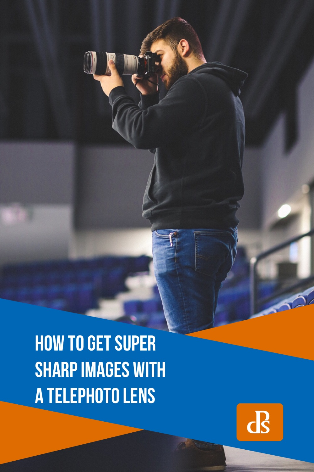 How to Maximize Sharpness with a Telephoto Lens