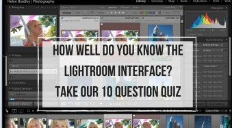 How well do you know the Lightroom interface? Take this quiz and find out