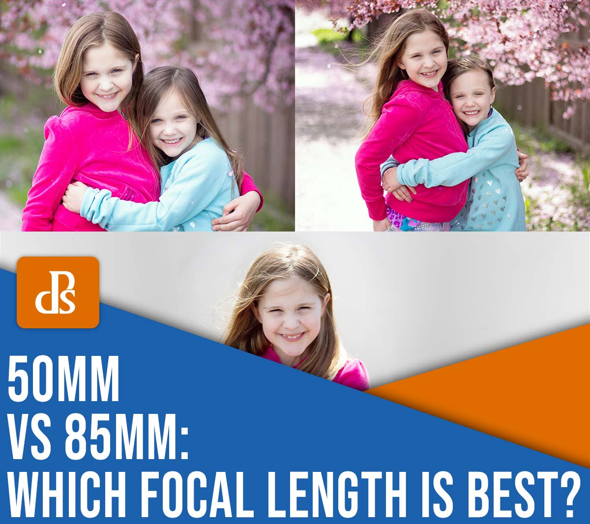 50mm vs 85mm which focal length is best?