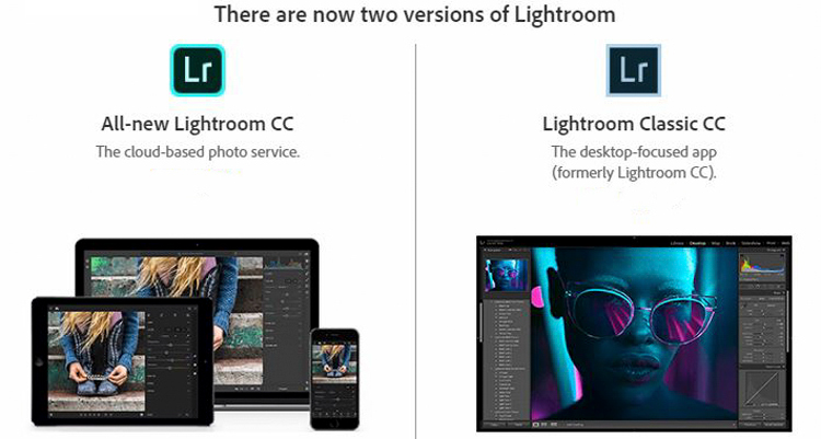 New Lightroom CC or Lightroom Classic: Which is Right for You?