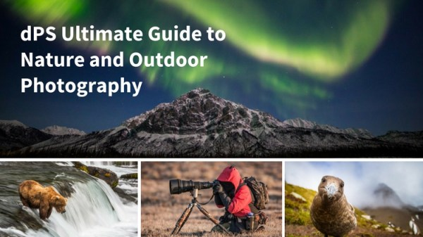 The Ultimate Guide to Nature and Outdoor Photography