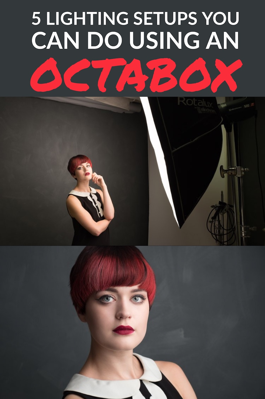 5 Lighting Setups You Can Do Using an Octabox