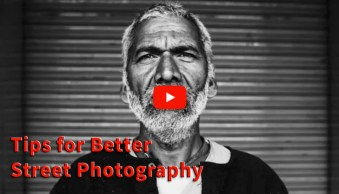 Video Tutorials - Tips for Better Street Photography
