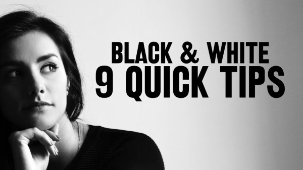 9 Quick Tips for Better Black and White Photos