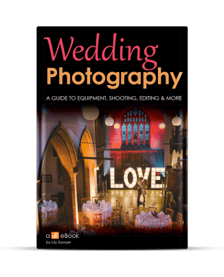 How to Photograph a Wedding – A Guide to Equipment, Shooting, Editing and More