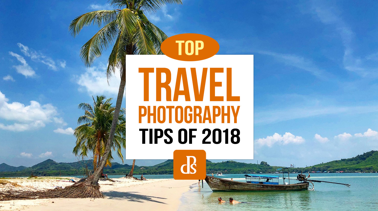 https://i2.wp.com/digital-photography-school.com/wp-content/uploads/2018/12/dps-top-travel-photography-tips-2018.jpg?resize=1500%2C837&ssl=1
