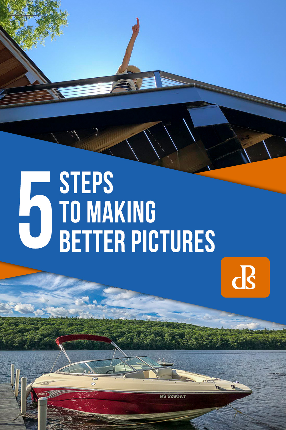 Five Steps To Making Better Pictures