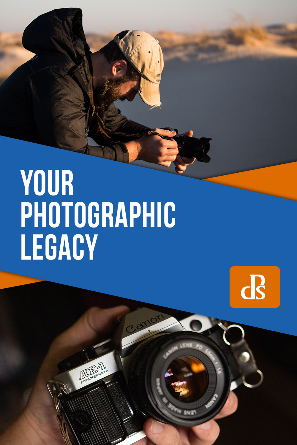 Your Photographic Legacy: Realizing Your Power as a Photo Maker