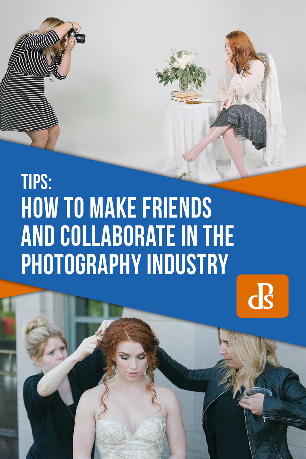 How to Make Friends and Collaborate in the Photography Industry
