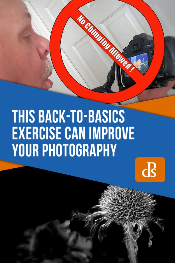 This Back-to-Basics Photography Exercise can Improve Your Photography