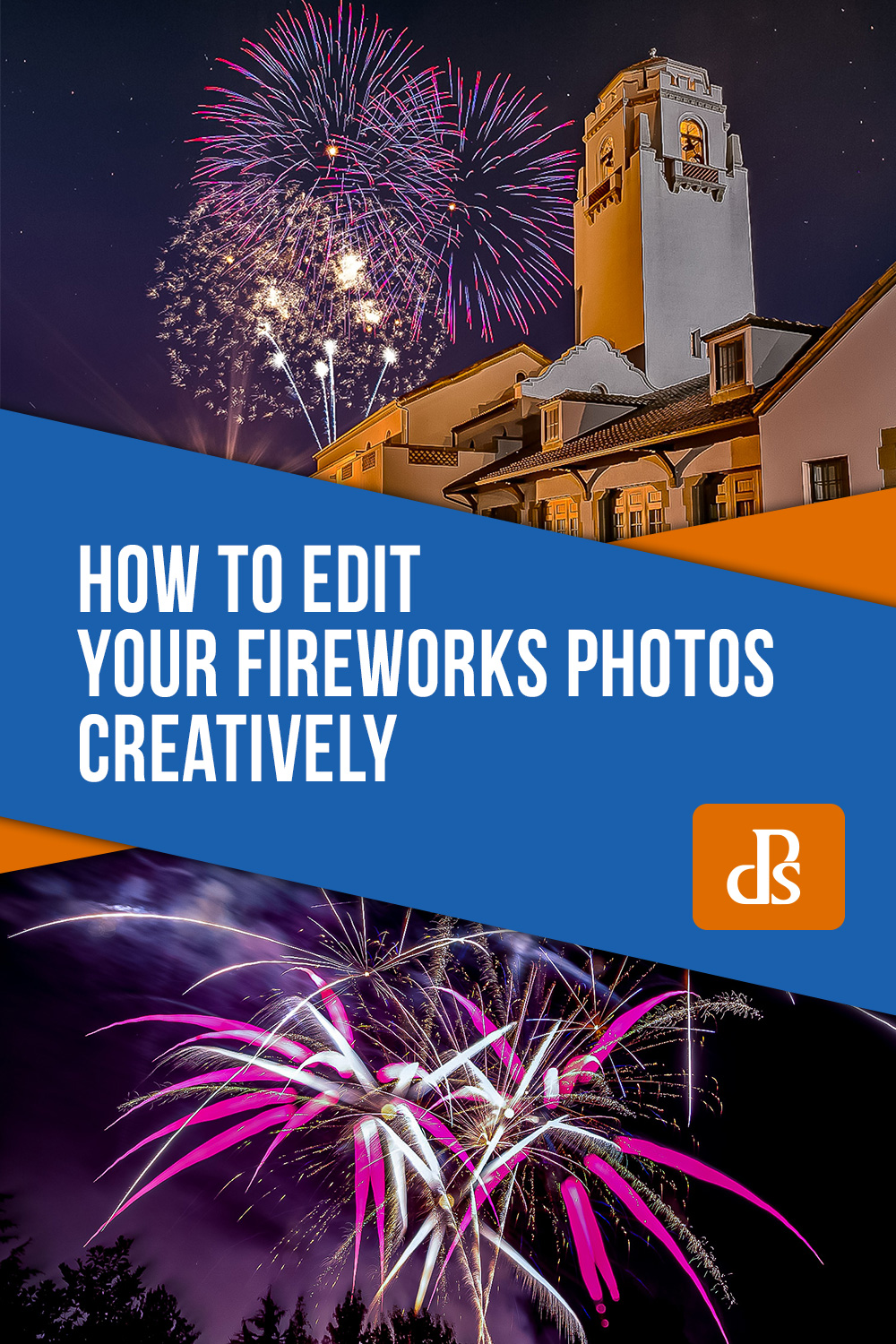 How to Edit your Fireworks Photos Creatively