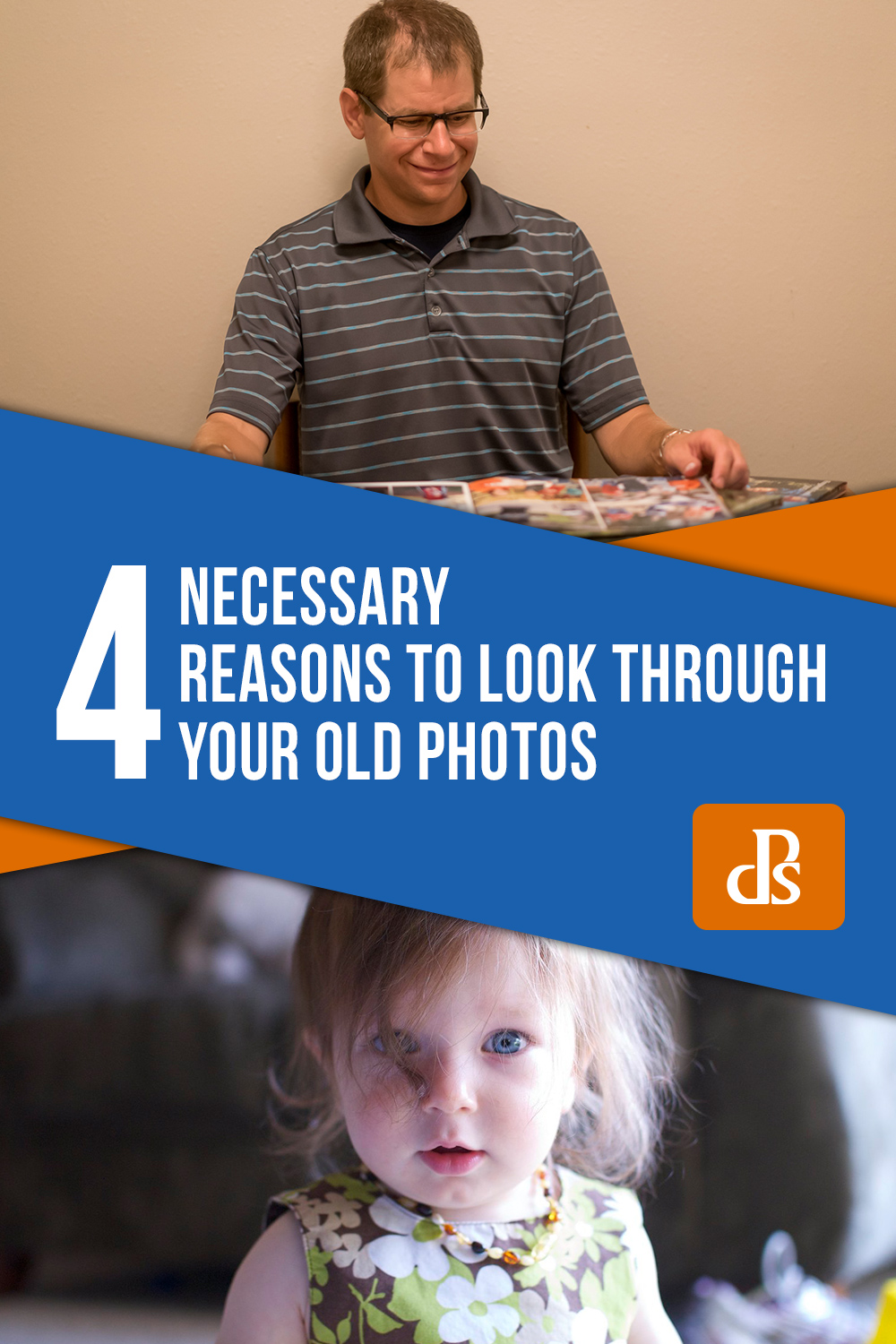 Reasons-to-Look-Through-Your-Old-Photos