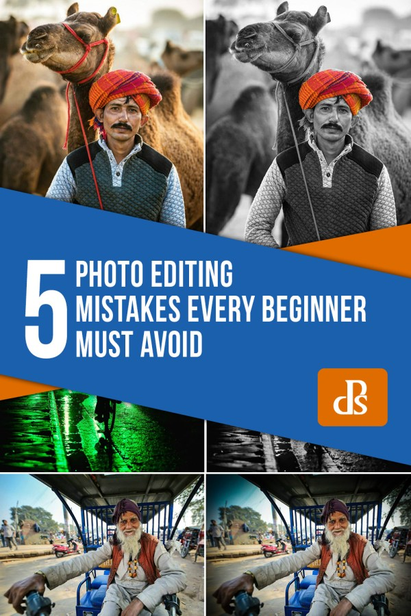 5 Photo Editing Mistakes Every Beginner Must Avoid