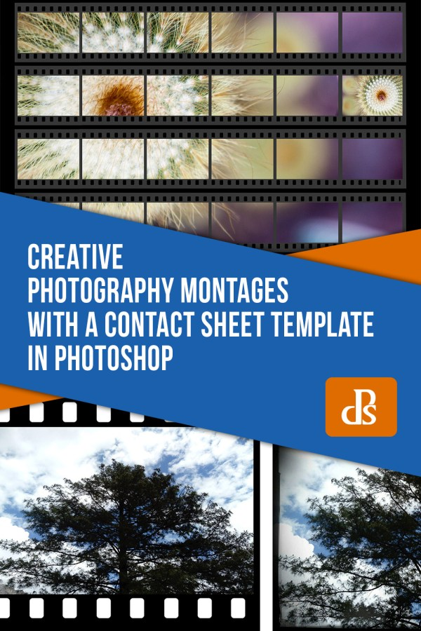 How to do Creative Photography Montages with a Contact Sheet Template in Photoshop
