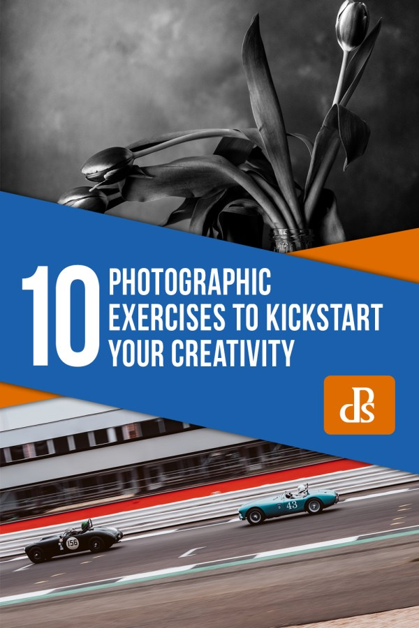 10 Photographic Exercises to Kickstart your Creativity