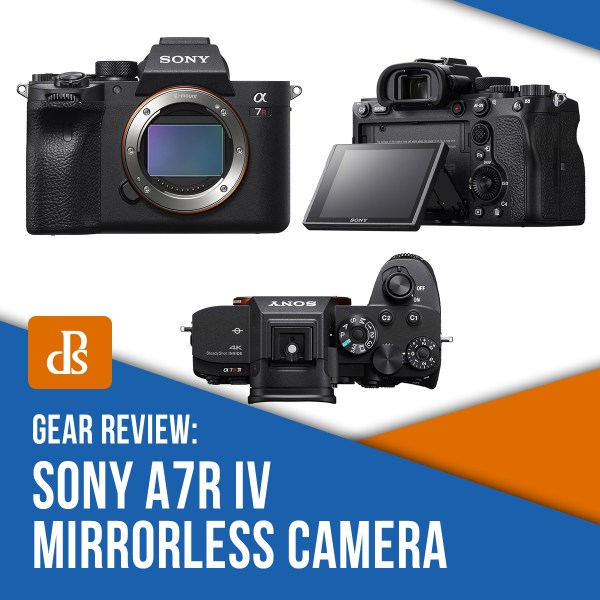 Review: Sony A7R IV Mirrorless Camera