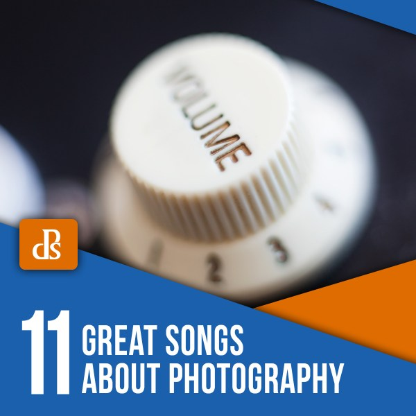 11 Great Songs About Photography (includes link to playlist!)