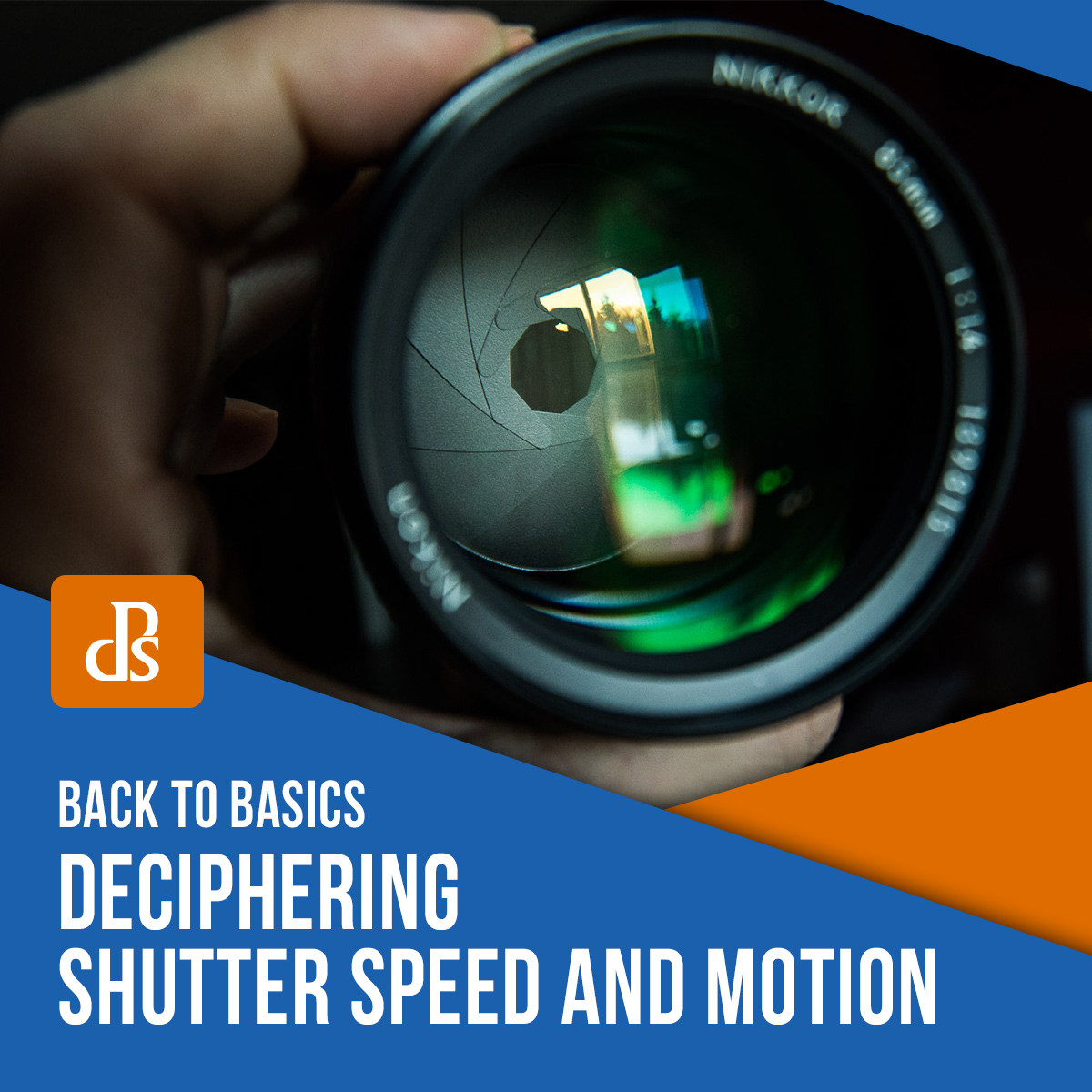 Back to Basics: Deciphering Shutter Speed and Motion
