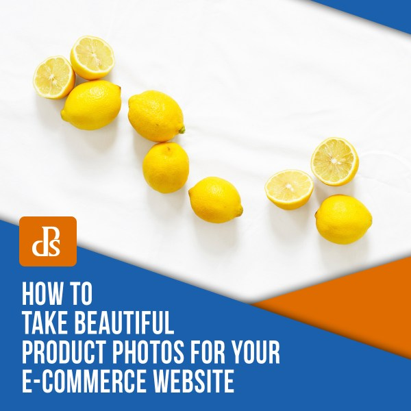 How to Take Beautiful Product Photos for Your E-Commerce Website