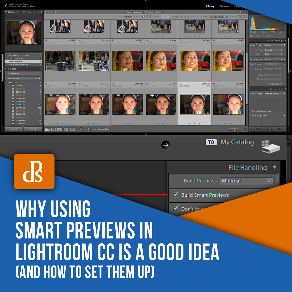 Why Using Smart Previews in Lightroom CC is a Good Idea (and How to Set Them Up)