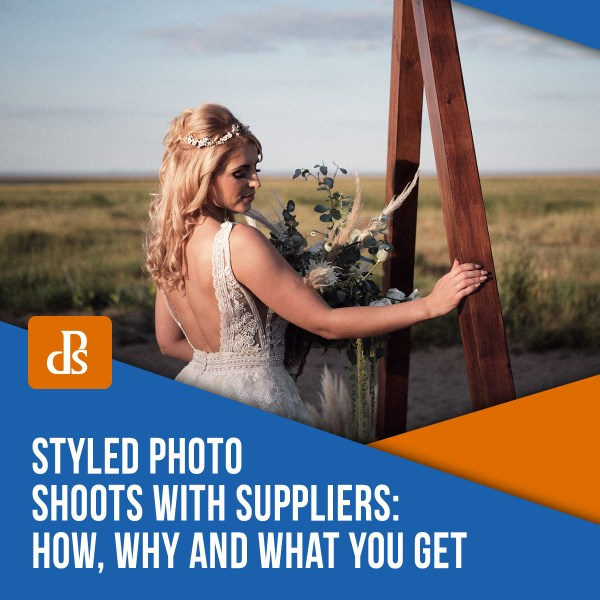 Styled Photo Shoots with Suppliers: How, Why and What You Get