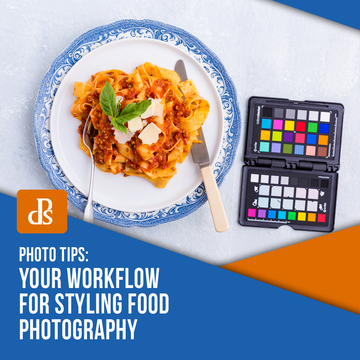 Your Workflow for Styling Food Photography