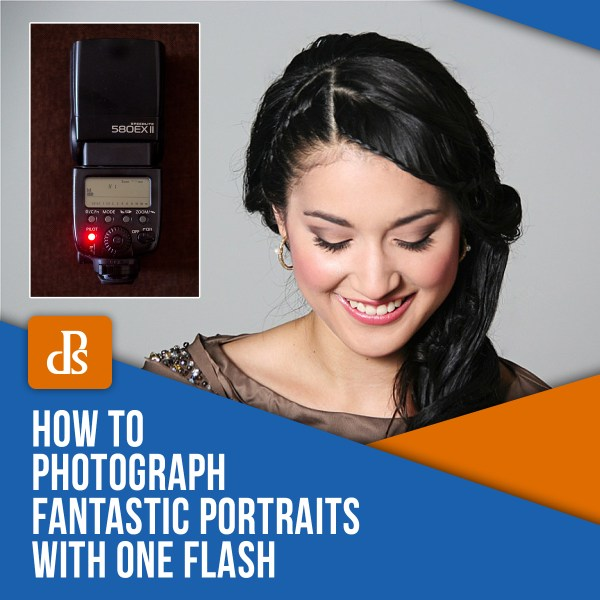 How to Photograph Fantastic Portraits with One Flash