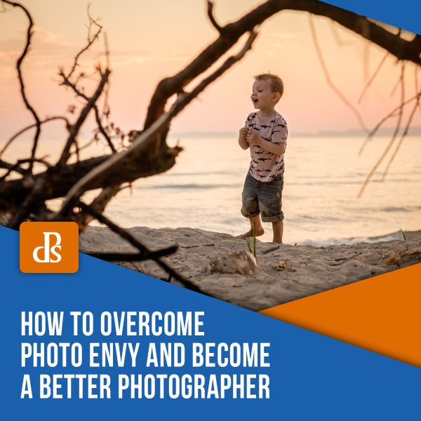 How to Overcome Photo Envy and Become a Better Photographer