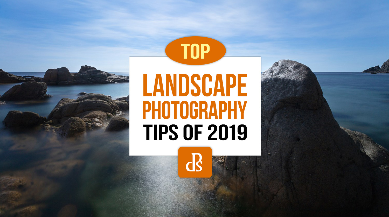 dps-Top-Landscape-Photography-Tips-of-2019