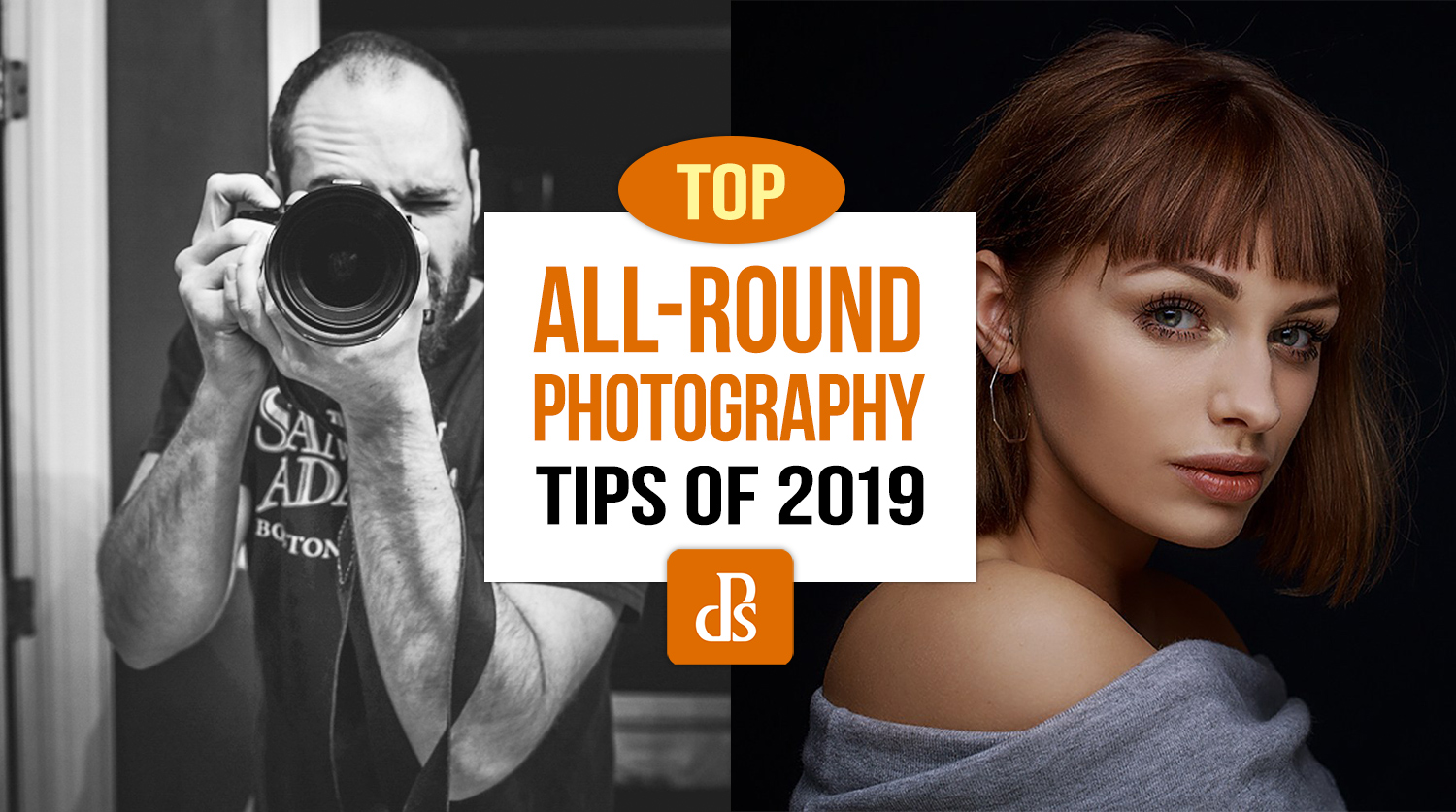 dPS Top All-round Photography Tips 2019