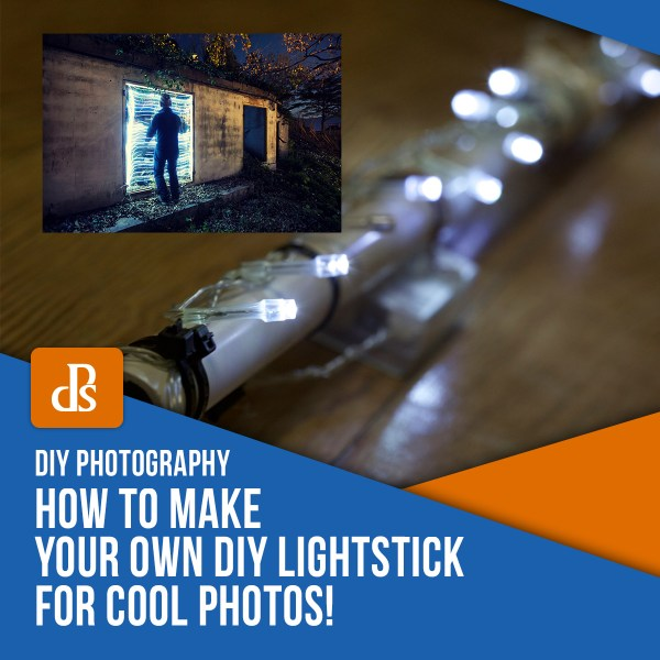 DIY Photography: How to Make Your Own DIY Lightstick for Cool Photos!
