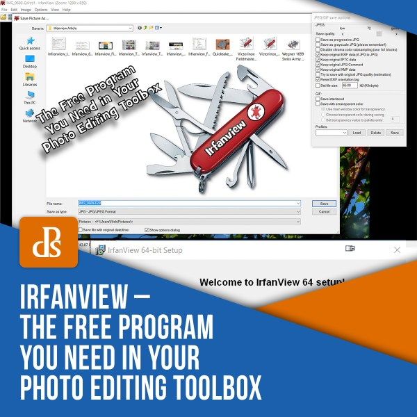 Irfanview – The Free Program You Need in Your Photo Editing Toolbox