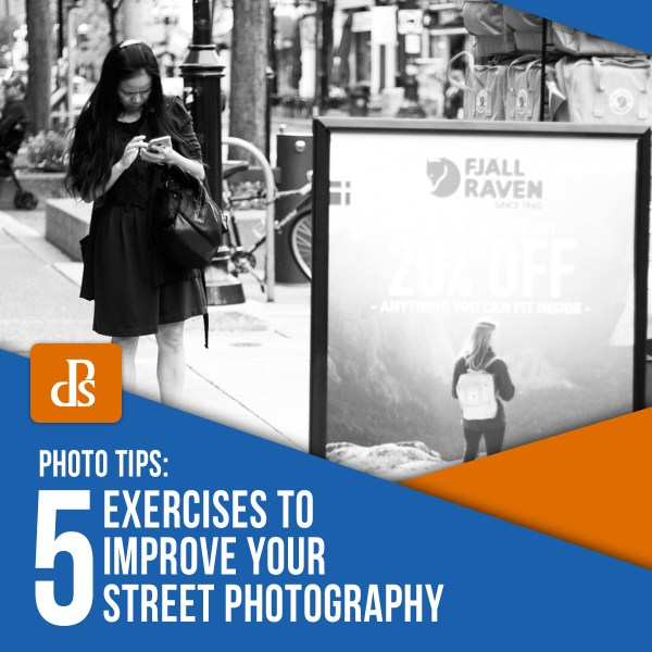 5 Exercises to Improve Your Street Photography
