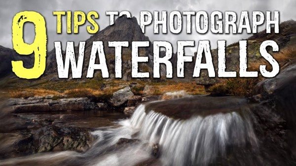 9 Great Tips to Photograph Waterfalls (video)