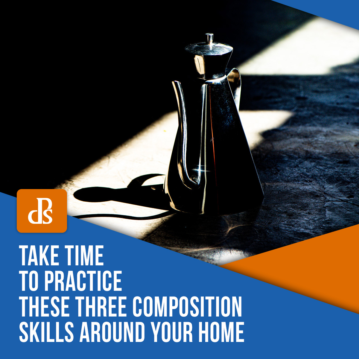 Practice composition skills around your home featured image