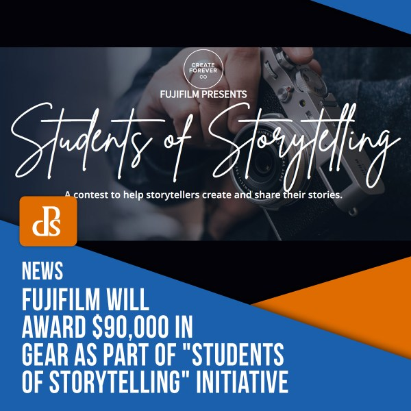"Fujifilm Will Award $90,000 in Gear as Part of ""Students of Storytelling"" Initiative"