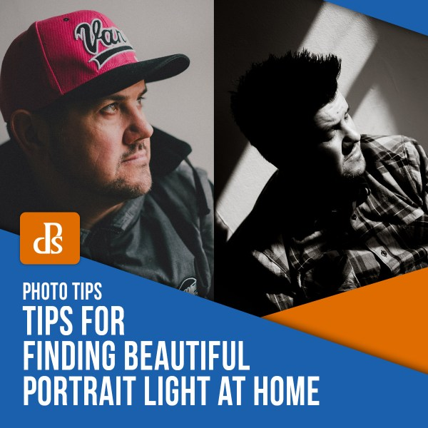 Tips for Finding Beautiful Portrait Light at Home