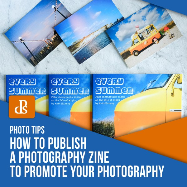 How to Publish a Photography Zine to Promote Your Photography