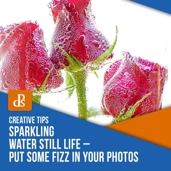 Ainda vida de água com gás - coloque um pouco de Fizz nas suas fotos
