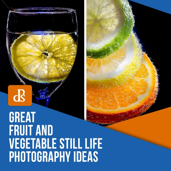 Great Fruit and Vegetable Still Life Photography Ideas