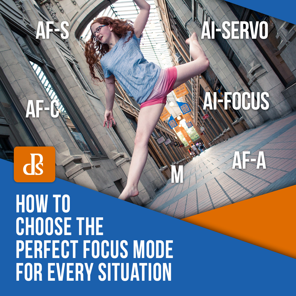 dps-how-to-choose-the-perfect-focus-mode