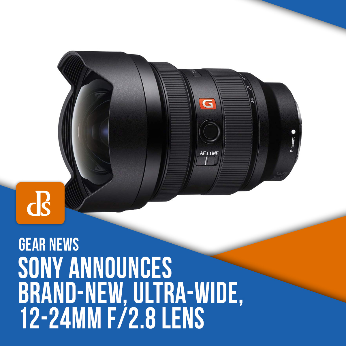 dps news sony 12-24mm f/2.8 lens announcement
