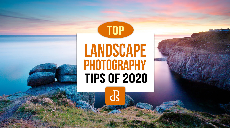 Melhores dicas para fotografia de paisagem dPS de 2020