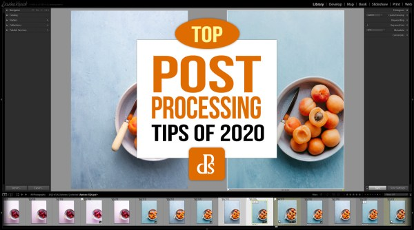 dPS Top Post-Processing Tips of 2020