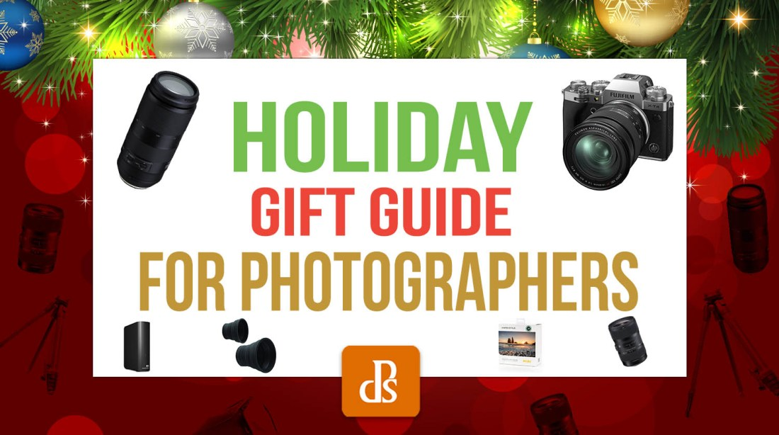 The dPS Holiday Gift Guide for Photographers (2020)