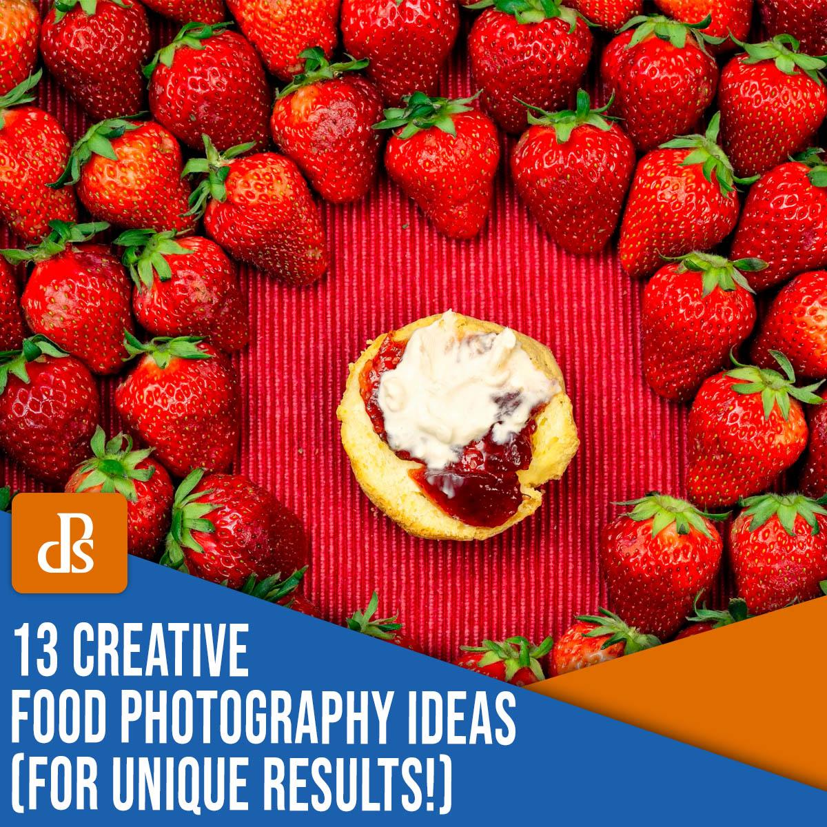 13 ideias criativas de fotografia de comida