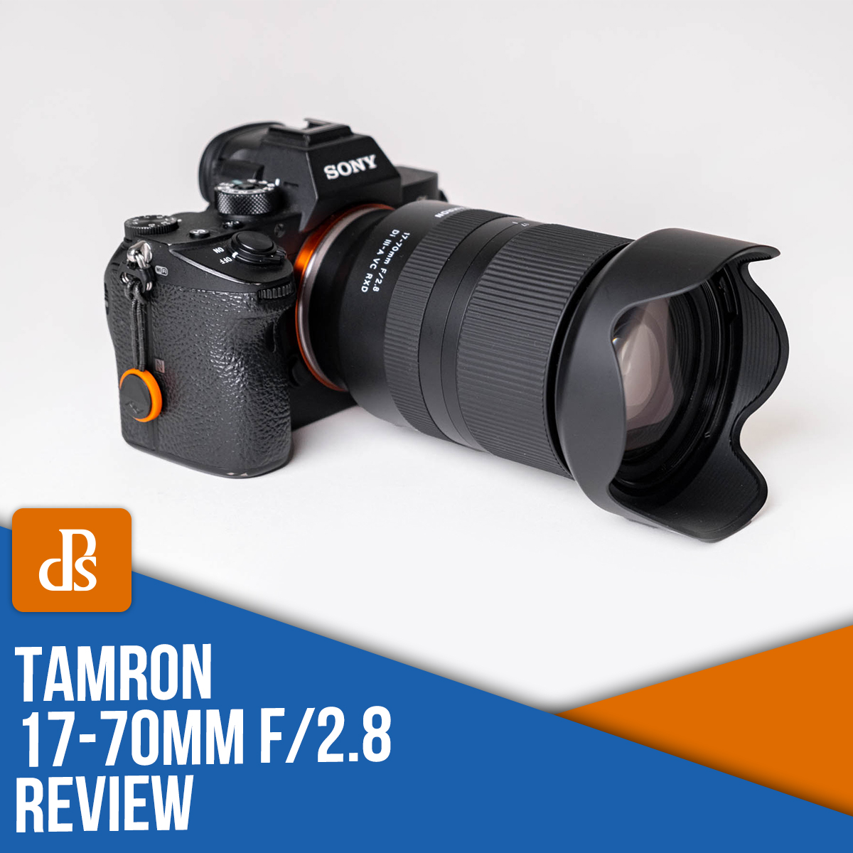 Tamron 17-70mm f/2.8 for Sony review