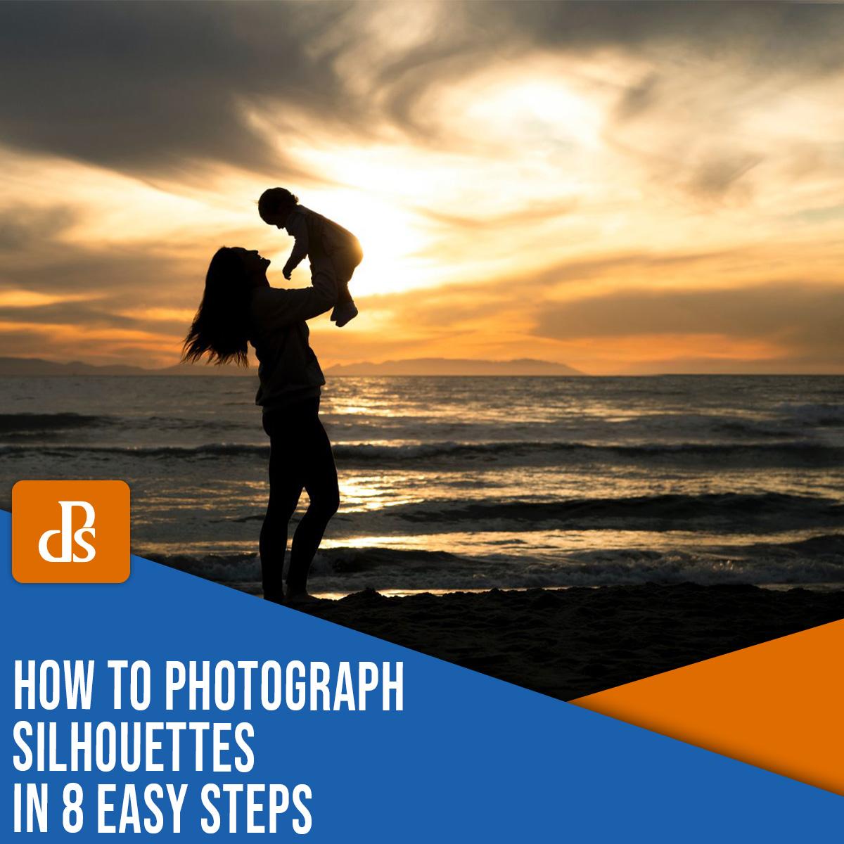 como fotografar silhuetas em 8 etapas fáceis